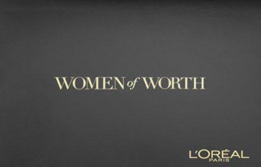 L'Oréal Paris USA opens nominations for Women of Worth Awards