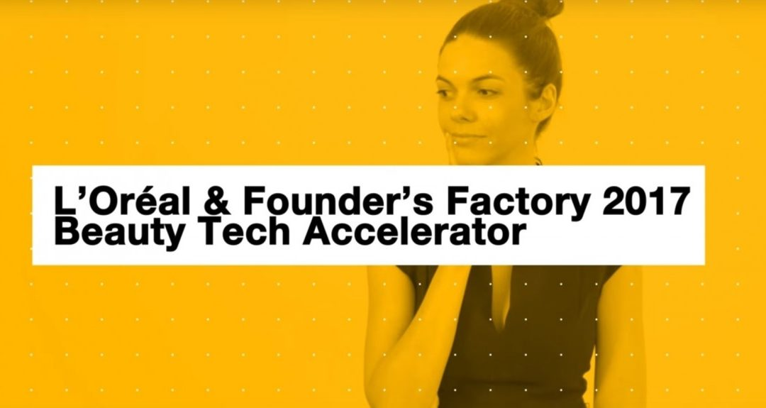 L'Oréal and Founders Factory announce selected start-ups for second round of Beauty Tech Accelerator