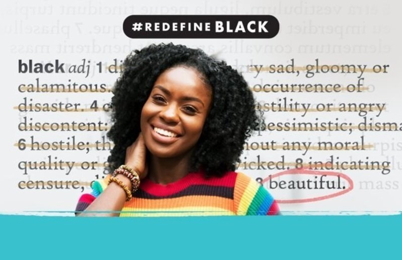 P&G pushes to #RedefineBlack and remove bias from dictionary definitions